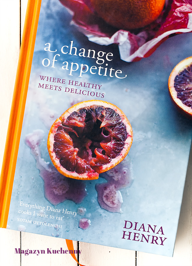 A Change of Appetite, Diana Henry (recenzja)