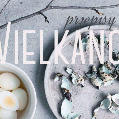 Przepisy na Wielkanoc. Przepisy na jajka faszerowane, pasztety, żurek, babki i serniki.