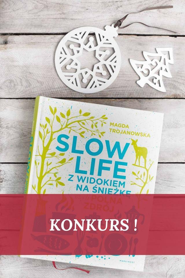 Konkurs z książką Slow life z widokiem na Śnieżkę, czyli Polna Zdrój