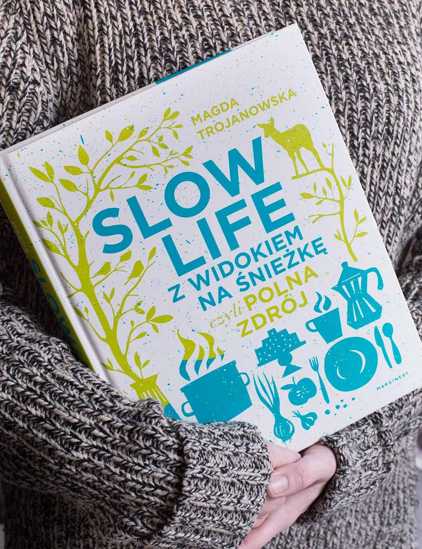 Slow life z widokiem na Śnieżkę, czyli Polna Zdrój- książka kucharska